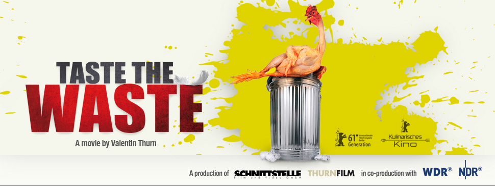 TASTE THE WASTE - A movie by Valentin Thurn